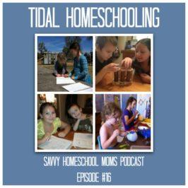 Tidal Homeschooling (Ep 16, 9/4/12)