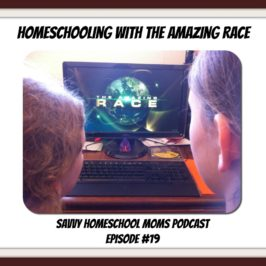 Homeschooling with The Amazing Race! Episode 19 (9/30/12)