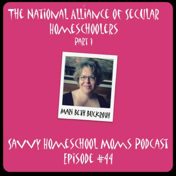 Episode 44, Savvy Homeschool Moms Podcast