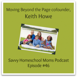 Interview with Moving Beyond the Page cofounder Keith Howe (Ep #46, 8/14/14)