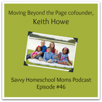 Episode 46 of the Savvy Homeschool Moms Podcast