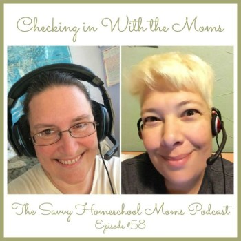 Checking in with the Moms (Ep #58, 8/29/15)