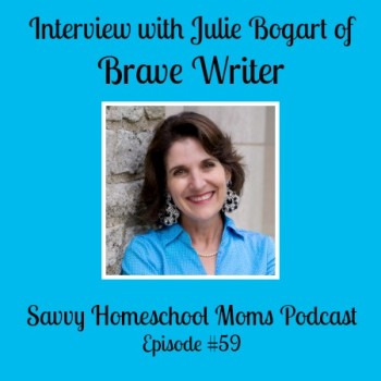 Interview with Julie Bogart of Brave Writer (Ep #59, 11/14/15)