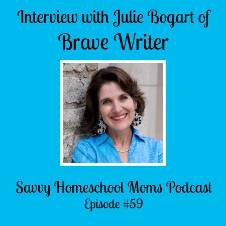 Interview with Julie Bogart of Brave Writer